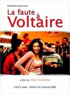 La faute à Voltaire d'Abdellatif Kechiche