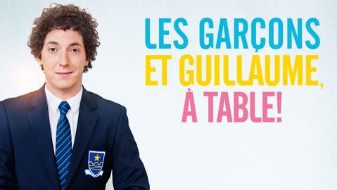 Les garcons et Guillaume, à table de Guillaume Gallienne